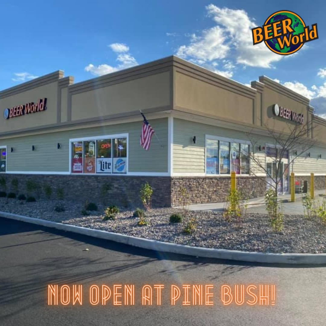 Beer World - Now Open at Pine Bush, New York!